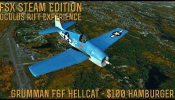 FSX SE Oculus Rift F6F Hellcat 100 Dollar Hamburger