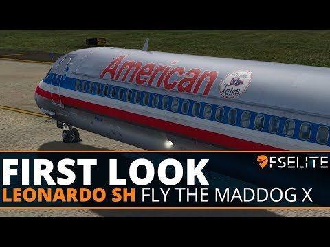 Leonardo SH Fly The Maddog X The FSElite First Look Start Up