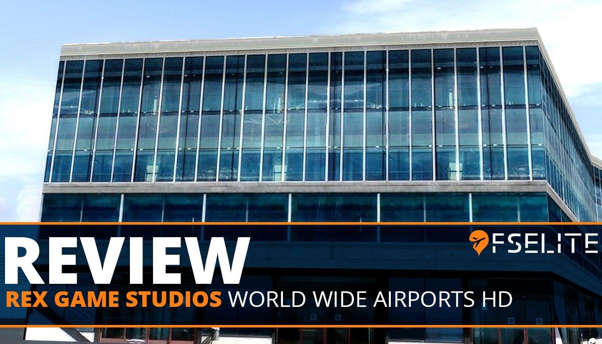 rex worldwide airports hd fps