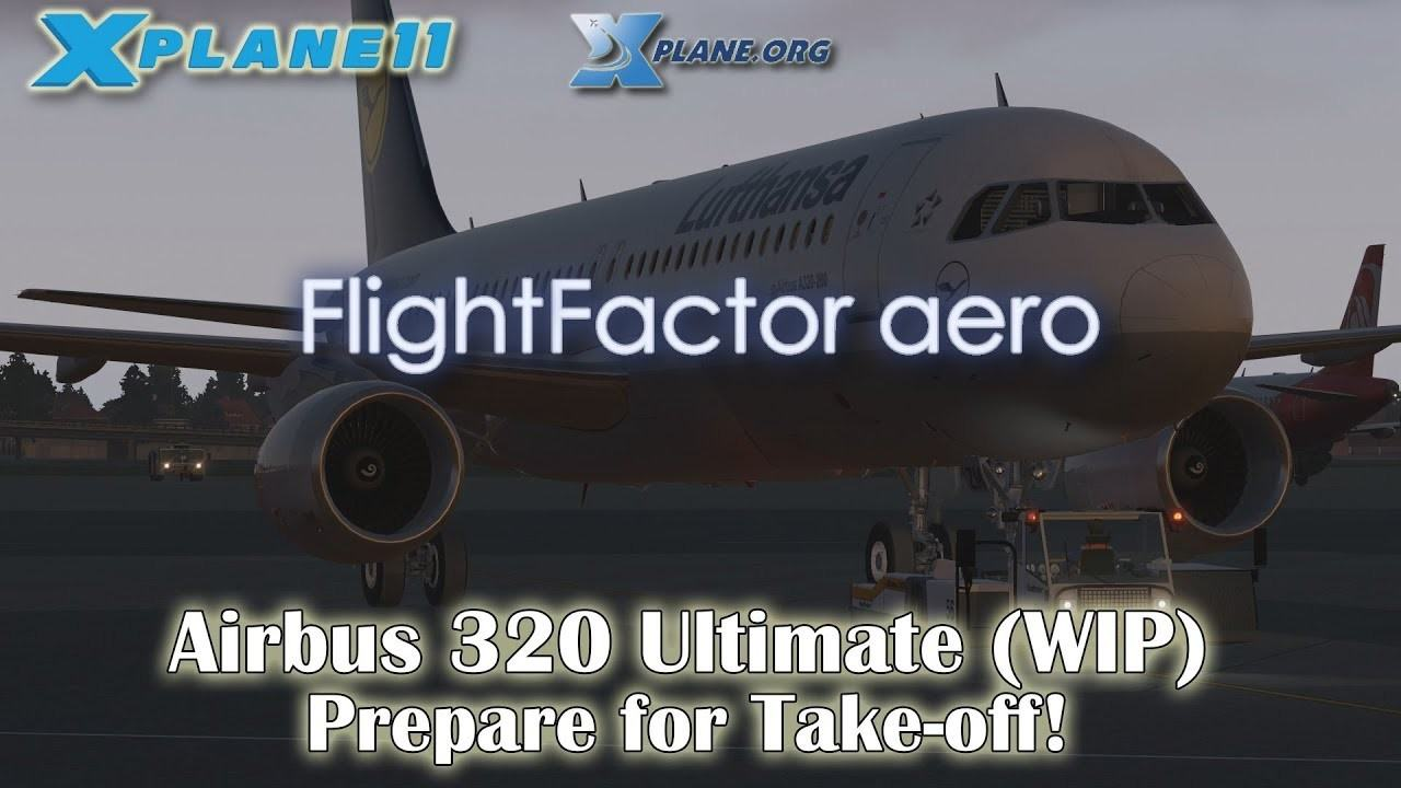Summary -> X Plane 11 Flight Factor 320 With New Bss Sound Pack