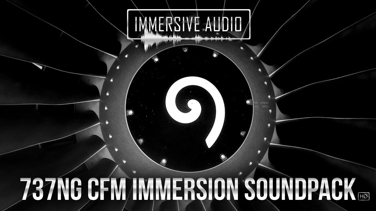 737NG CFM Immersion Soundpack HD Official Promo
