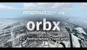 ORBX EU Netherlands TrueEarth Official Video