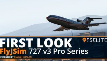 FlyJSim Boeing 727 V3 Pro Series For X Plane 11 The FSElite First Look