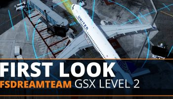 FSDreamTeam GSX Level 2 The FSElite First Look