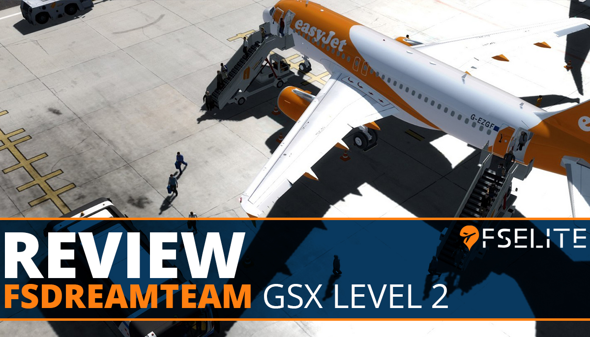 FSDreamTeam GSX Level 2: The FSElite Review – FSElite