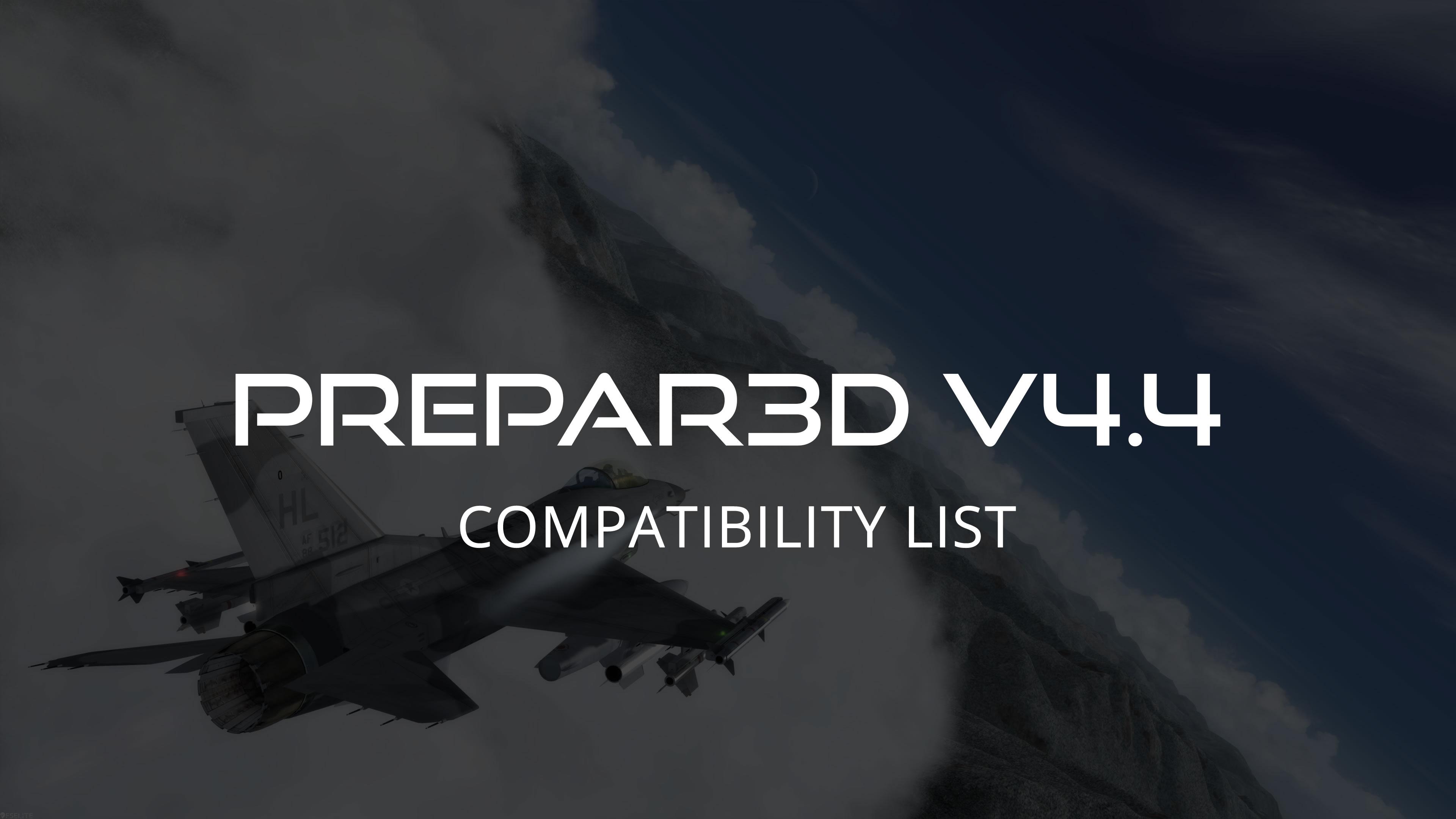 UPDATED 04DEC18: Prepar3D V4 4 Add-on Compatibility Update List